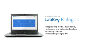 Quick Look: Media Registration in LabKey Biologics