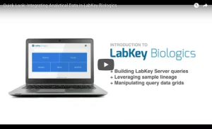 Quick Look: Integrating Data From Multiple Assays in LabKey Biologics
