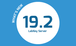 What's New in LabKey Server 19.2