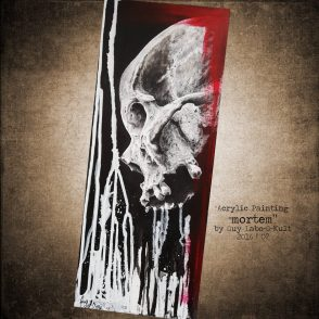"""Mortem"" - Acrylpainting by Guy Labo-O-Kult"