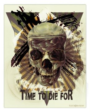"""Time to die for... "" – GraphiKArt by Ka L-O-K"