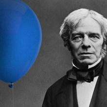 Michael Faraday a inventé le ballon de baudruche