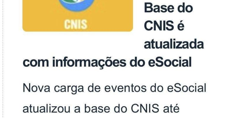 Nova carga de eventos do eSocial atualizou a base do CNIS