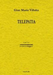 Telepatia – Gianmario Villalta