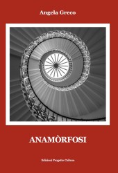 Anamòrfosi – Angela Greco