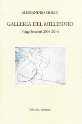 Galleria del millennio – Alessandro Moscè