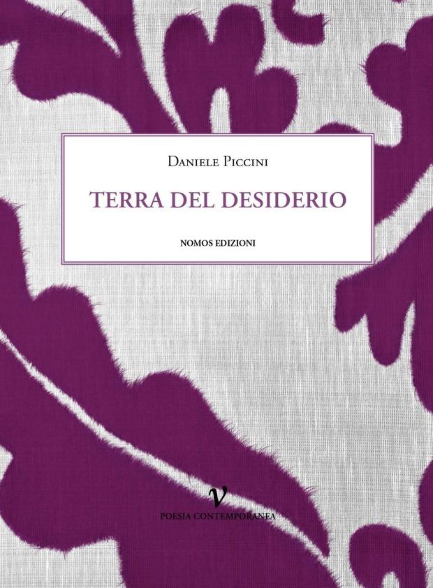 Terra del desiderio - Daniele Piccini
