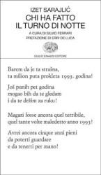 Chi ha fatto il turno di notte – Izet Sarajlić
