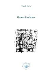 Commedia ubriaca – Nicola Vacca