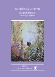 Pasajes hibridados / Passaggi ibridati – Gabriella Musetti