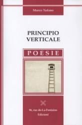 Principio verticale – di Marco Tufano