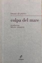 Colpa del mare – Bruno Di Pietro