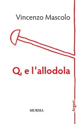 Q. e l'allodola – Vincenzo Mascolo
