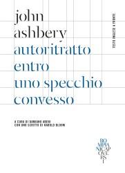 Autoritratto entro uno specchio convesso – John Ashbery