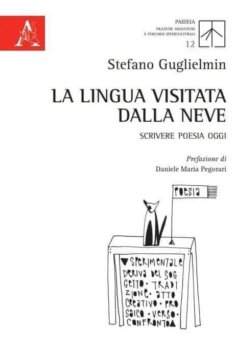 La lingua visitata dalla neve - Stefano Guglielmin