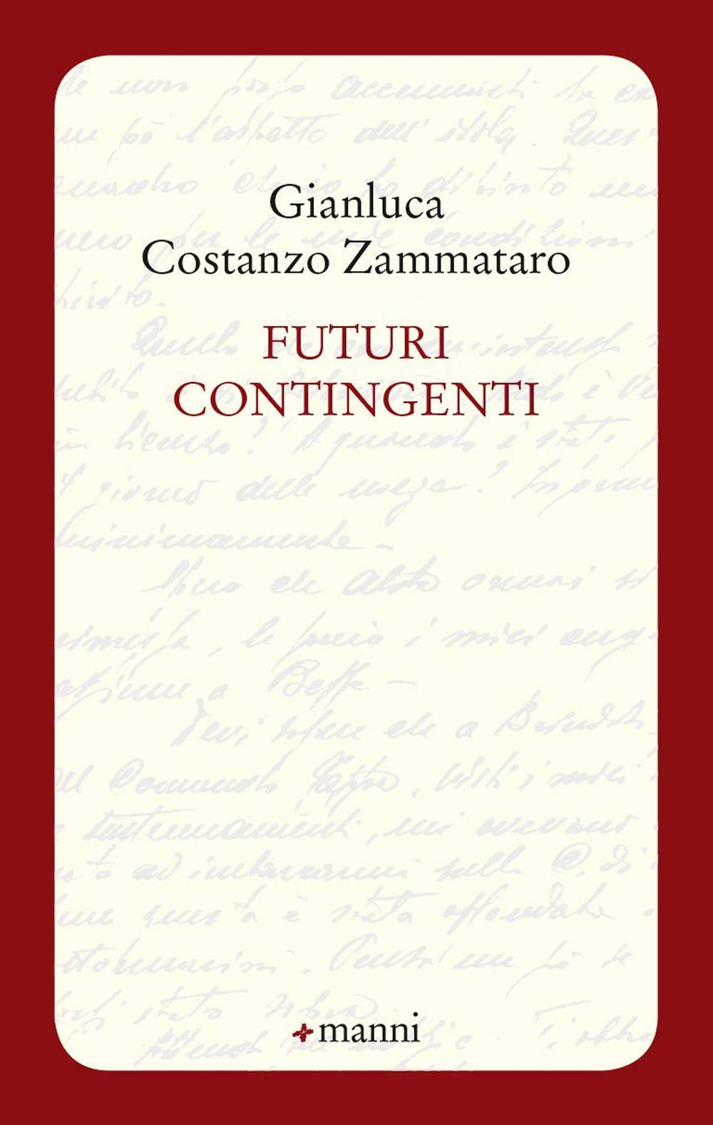 Futuri contingenti - Gianluca C. Zammataro
