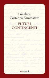 Futuri contingenti – Gianluca C. Zammataro