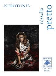 Nerotonia – Rossella Pretto