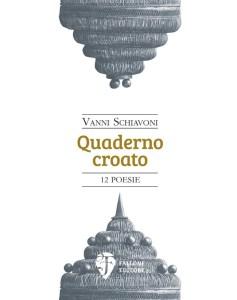 Quaderno croato - Vanni Schiavoni