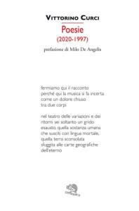 Poesie (2020-1997) – Vittorino Curci