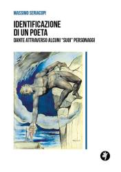 """Identificazione di un poeta: Dante attraverso alcuni """"suoi"""" personaggi – Massimo Seriacopi"""