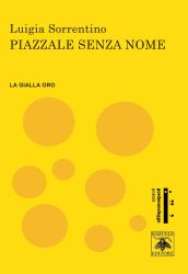 Piazzale senza nome – Luigia Sorrentino