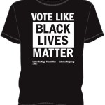 Vote Like Black Lives Matter