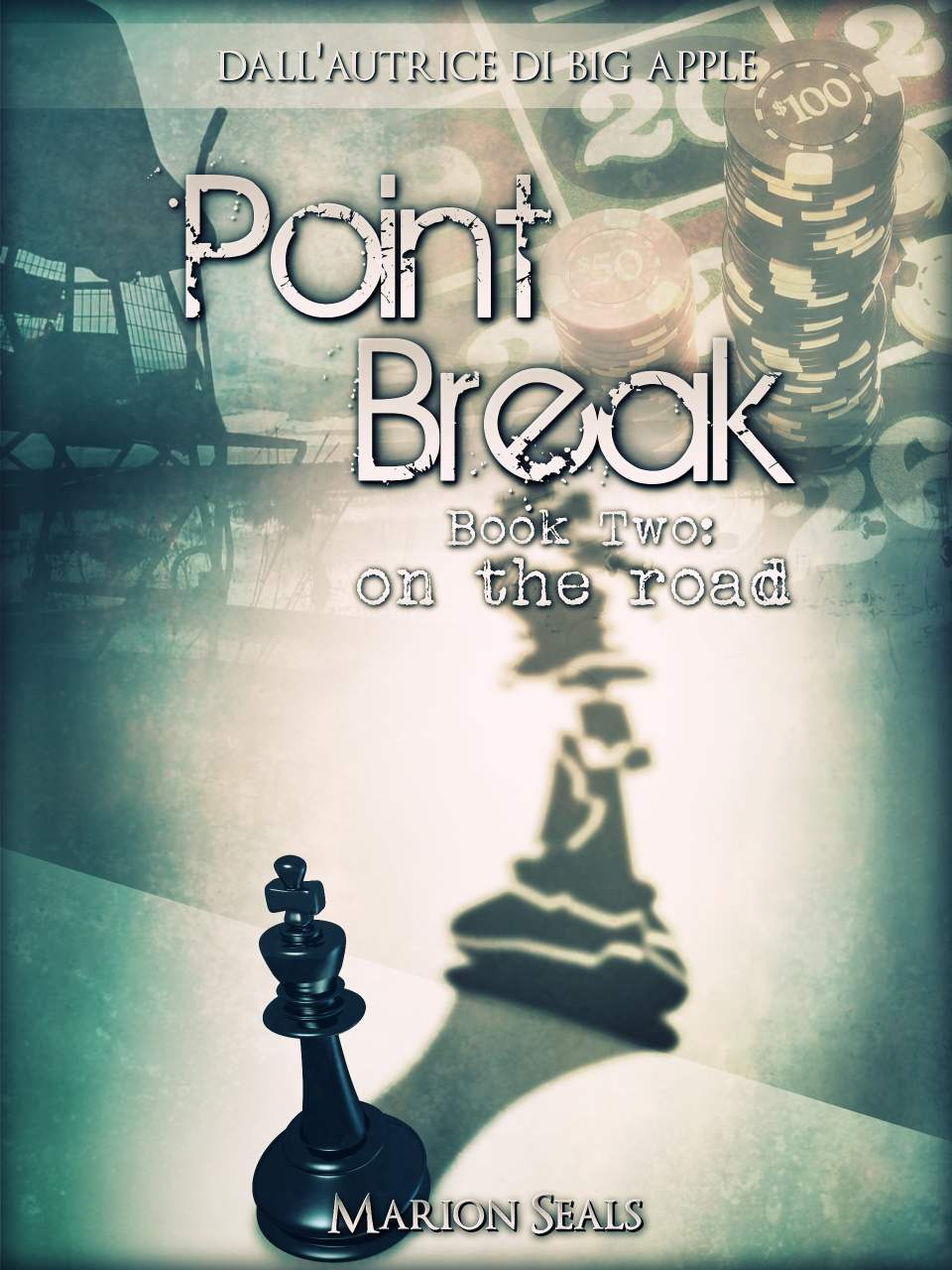 Point Break - Book Two: on the road Book Cover