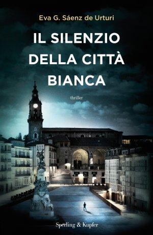 Il silenzio della città bianca Book Cover