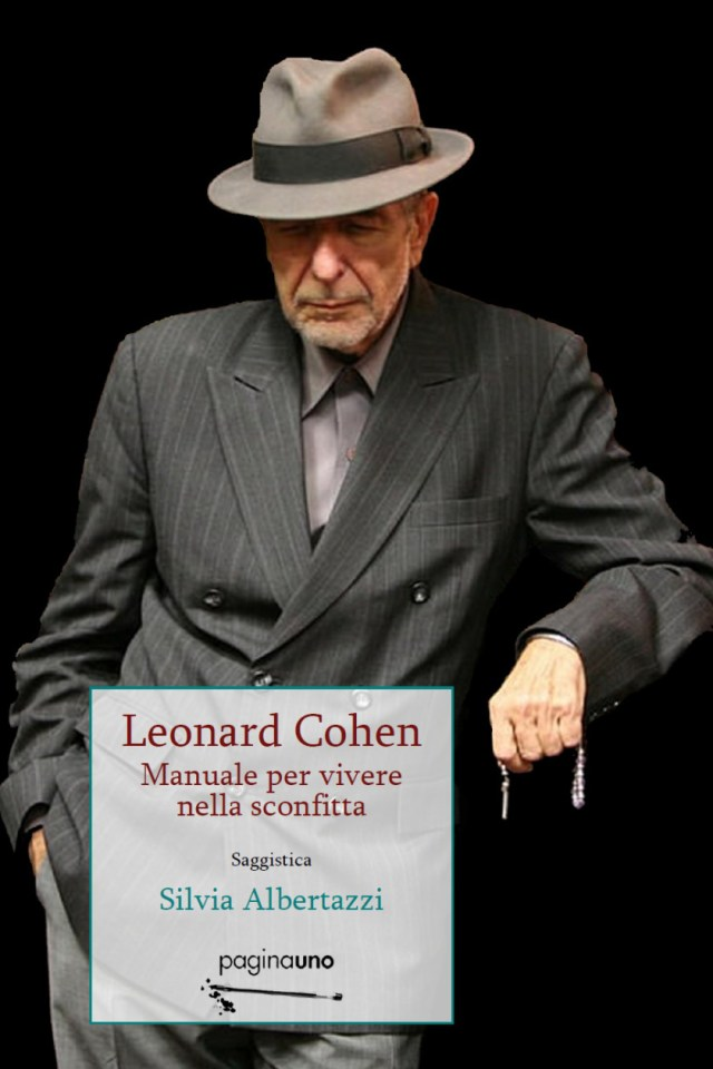Leonard Cohen. Manuale per vivere nella sconfitta. Book Cover