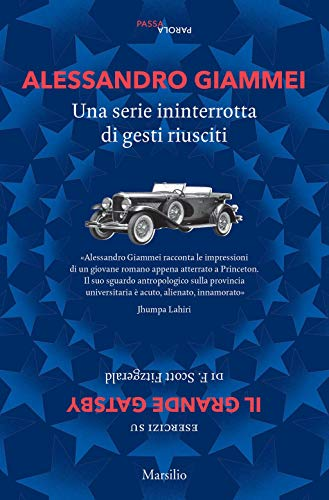 Una serie ininterrotta di gesti riusciti: Esercizi su Il grande Gatsby di Francis Scott Fitzgerald Book Cover