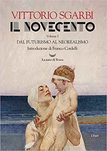 IL NOVECENTO (dal futurismo al neorealismo) Book Cover