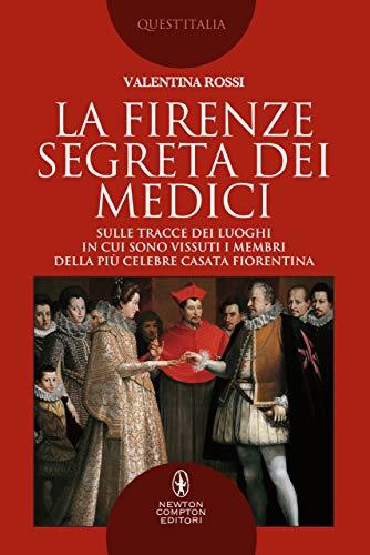 LA FIRENZE SEGRETA DEI MEDICI Book Cover