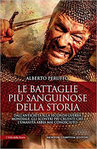 LE BATTAGLIE PIU' SANGUINOSE DELLA STORIA Book Cover