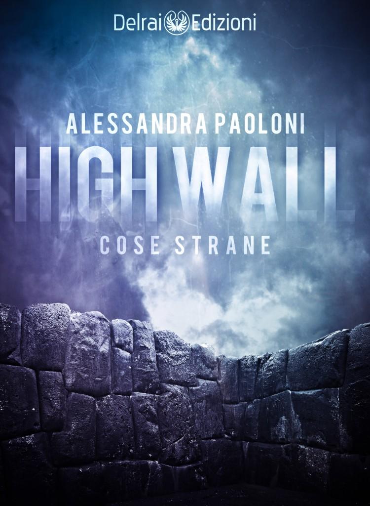 High Wall - Cose Strane Book Cover