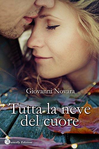 TUTTA LA NEVE DEL CUORE Book Cover