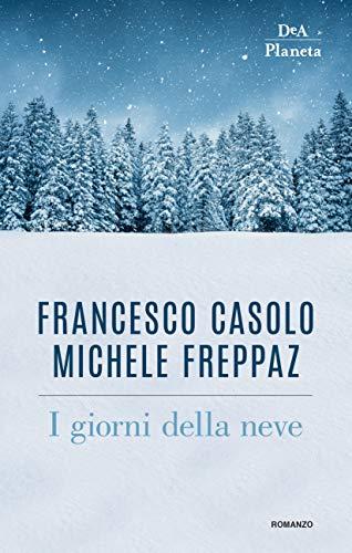 I GIORNI DELLA NEVE Book Cover