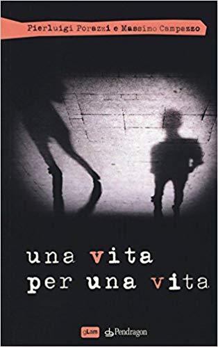UNA VITA PER UNA VITA Book Cover