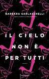 IL CIELO NON E' PER TUTTI Book Cover
