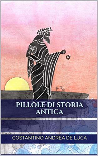 Pillole di Storia Antica Book Cover