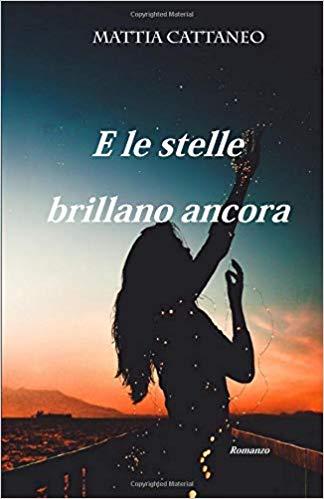 E LE STELLE BRILLANO ANCORA Book Cover