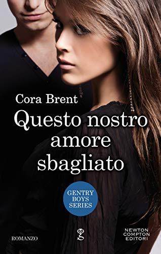 QUESTO NOSTRO AMORE SBAGLIATO Book Cover