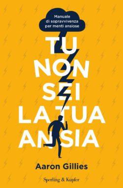 TU NON SEI LA TUA ANSIA Book Cover
