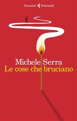 Le cose che bruciano Book Cover