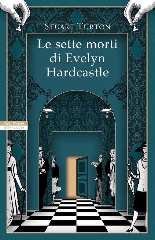 Le sette morti di Evelyn Hardcastle Book Cover