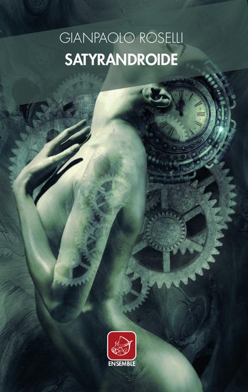 Satyrandroide Book Cover