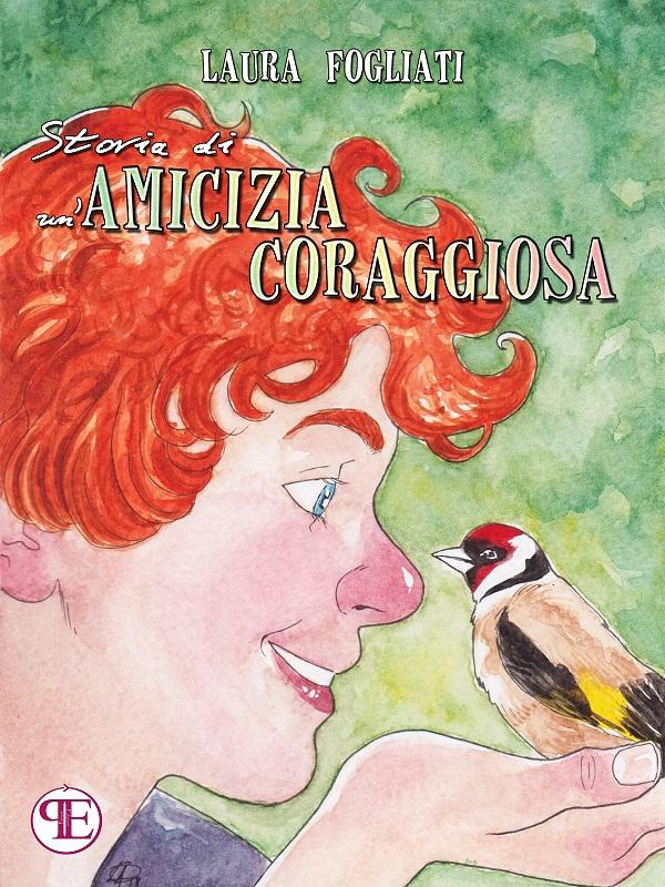 Storia di un'amicizia coraggiosa Book Cover