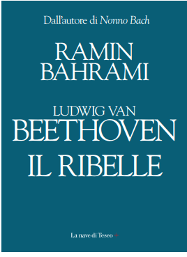LUDWIG VAN BEETHOVEN. IL RIBELLE Book Cover