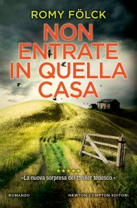 NON ENTRATE IN QUELLA CASA Book Cover