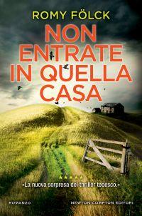 NON ENTRATE IN QUELLA CASA Book Cover